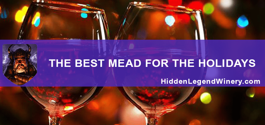 THE BEST MEAD FOR THE HOLIDAYS